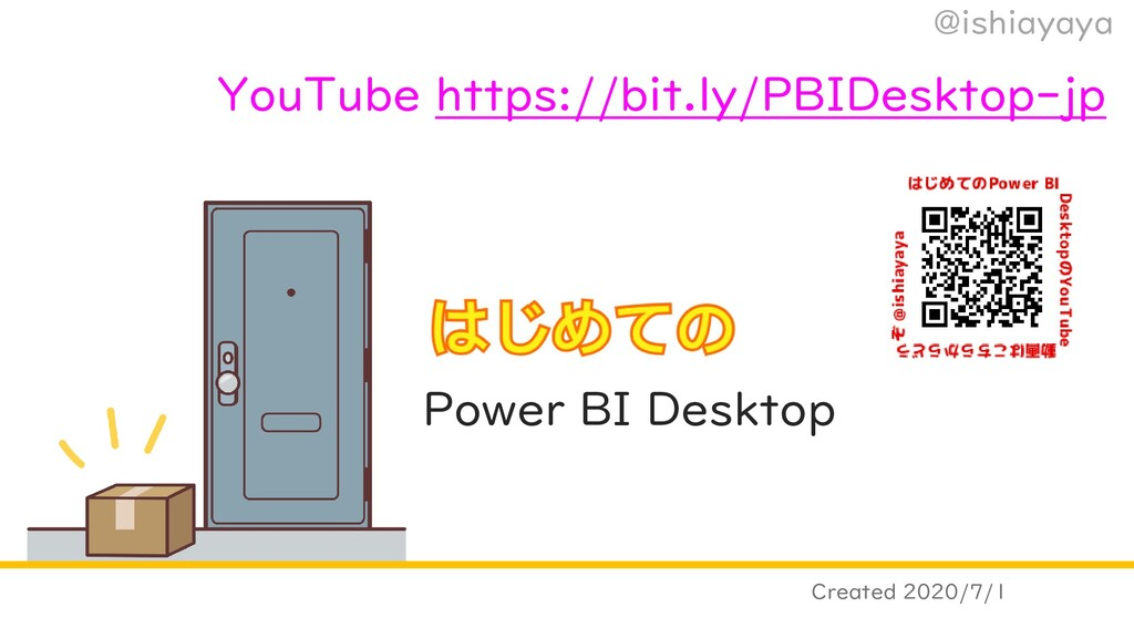 @ishiayaya Power BI Desktop Created 2020/7/1 Yo...