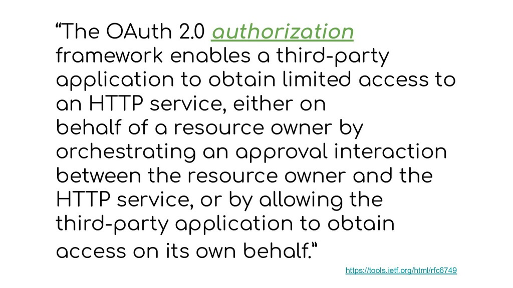"""""""The OAuth 2.0 authorization framework enables ..."""