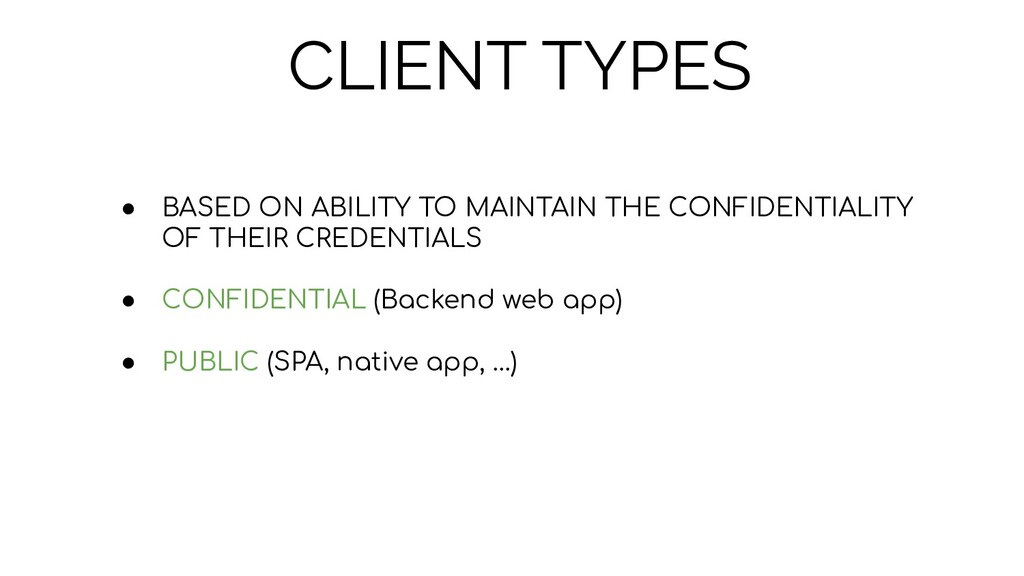 CLIENT TYPES ● BASED ON ABILITY TO MAINTAIN THE...