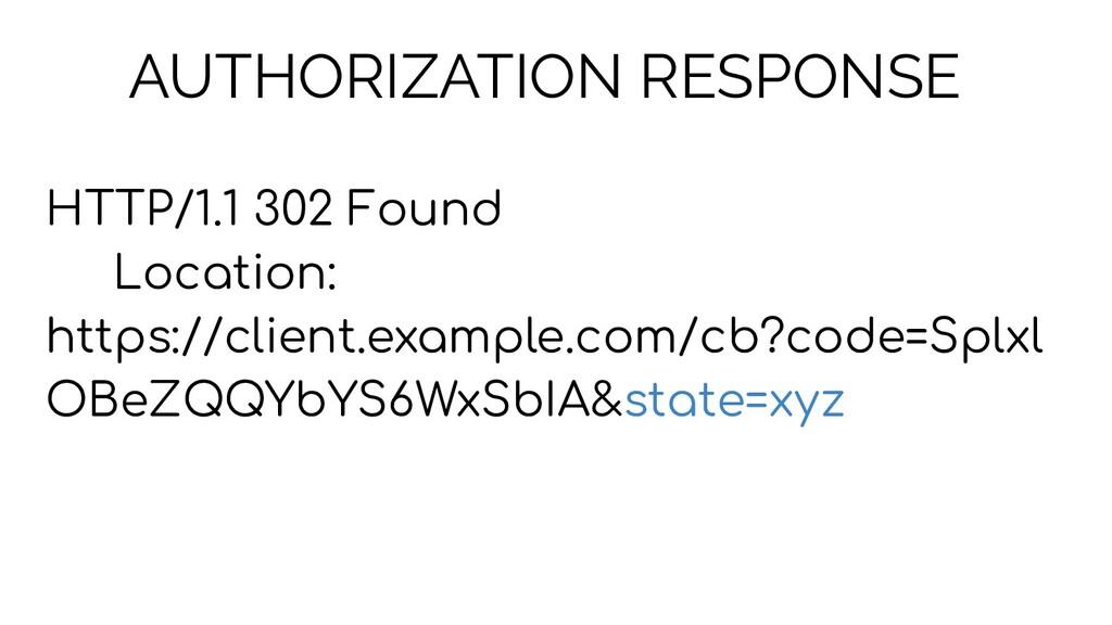 AUTHORIZATION RESPONSE HTTP/1.1 302 Found Locat...