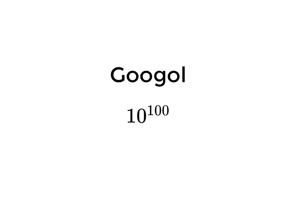 Googol 10100