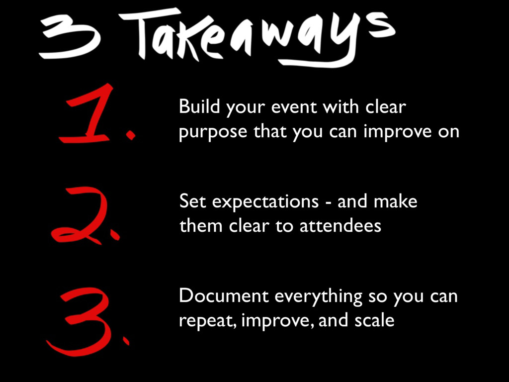 Set expectations - and make them clear to atten...