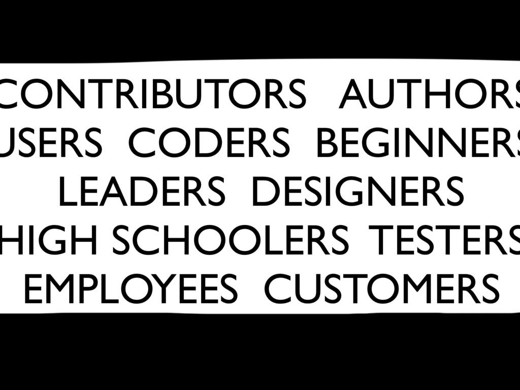 CONTRIBUTORS AUTHORS USERS CODERS BEGINNERS LEA...