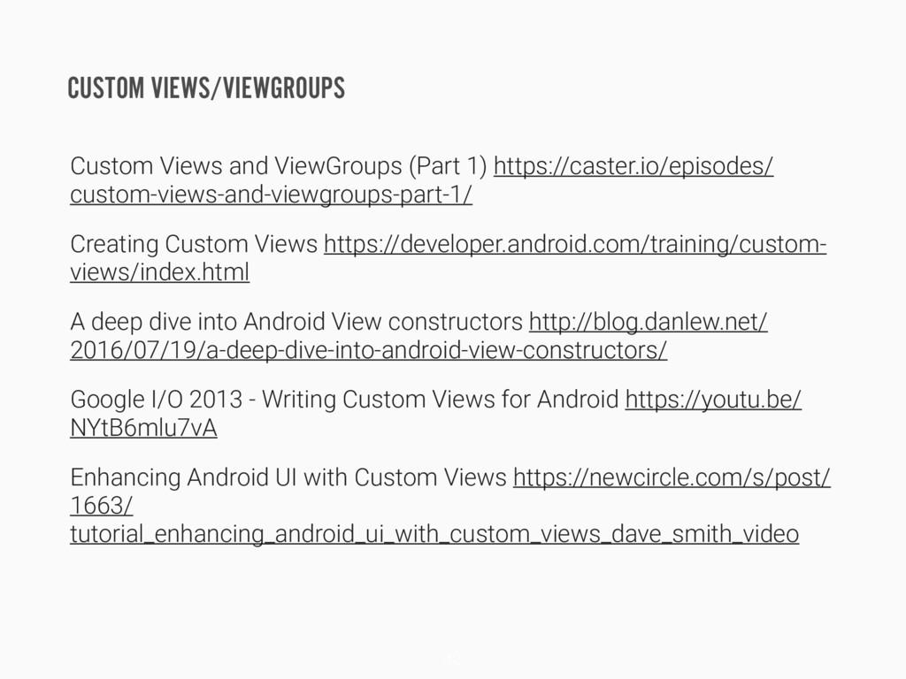 CUSTOM VIEWS/VIEWGROUPS Custom Views and ViewGr...