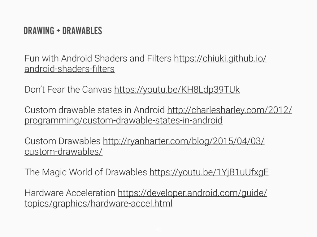 DRAWING + DRAWABLES Fun with Android Shaders an...