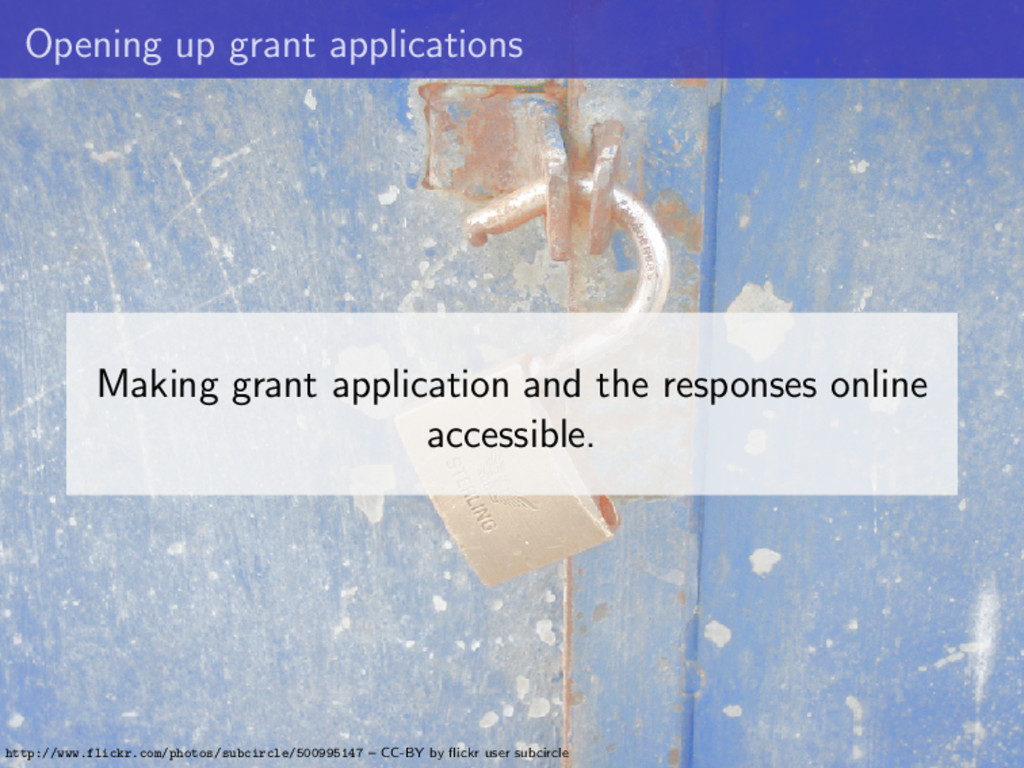 Opening up grant applications Making grant appl...