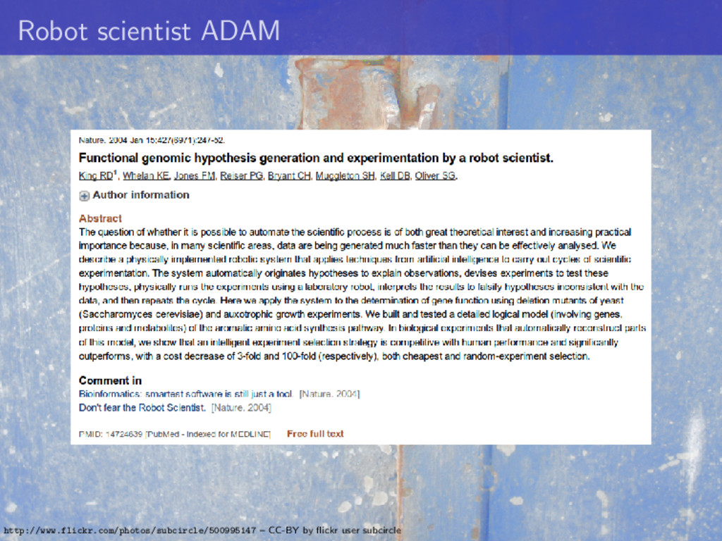 Robot scientist ADAM http://www.flickr.com/phot...