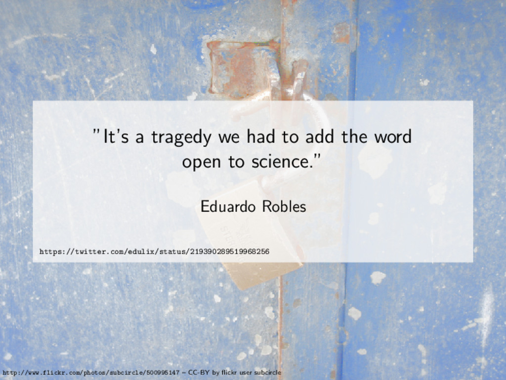 """It's a tragedy we had to add the word open to ..."