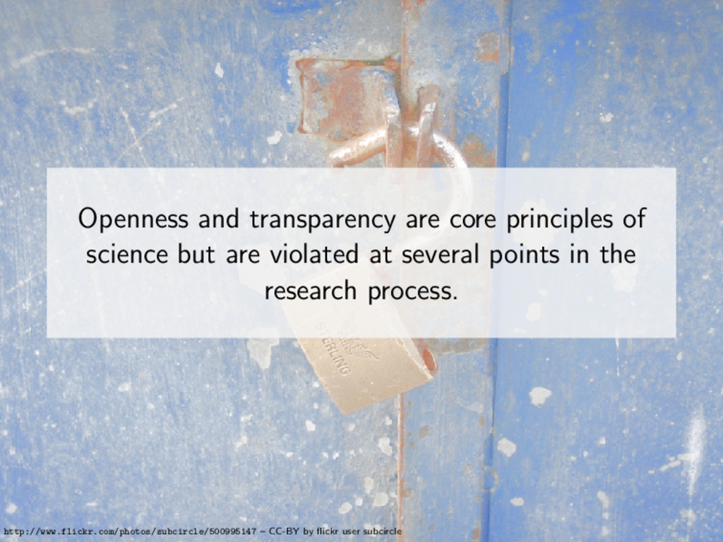 Openness and transparency are core principles o...