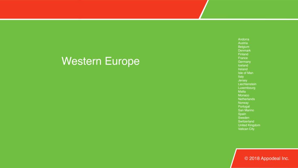 Western Europe © 2018 Appodeal Inc. Andorra Aus...