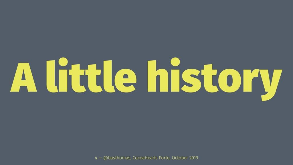 A little history 4 — @basthomas, CocoaHeads Por...