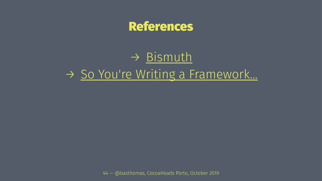 References → Bismuth → So You're Writing a Fram...