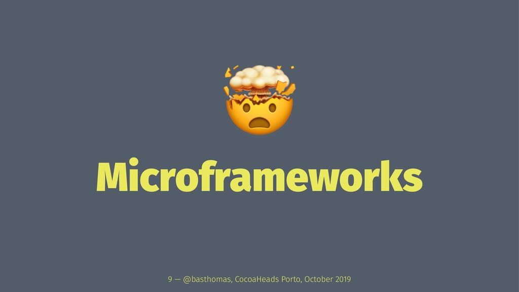 ! Microframeworks 9 — @basthomas, CocoaHeads Po...