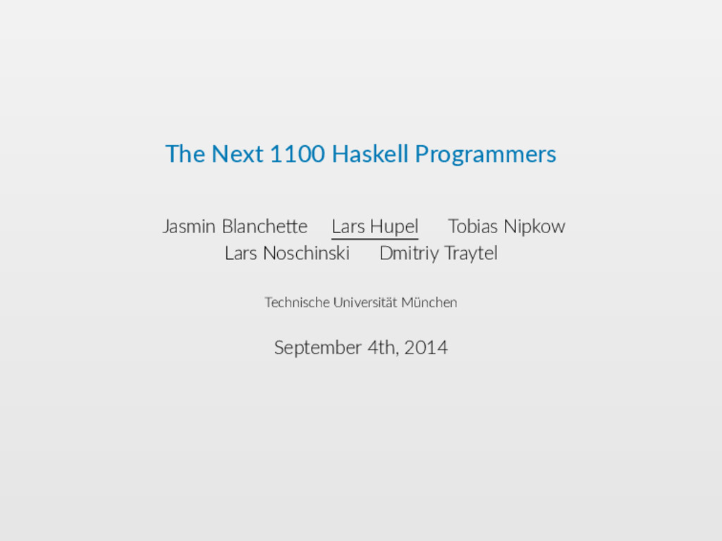 The Next 1100 Haskell Programmers Jasmin Blanch...