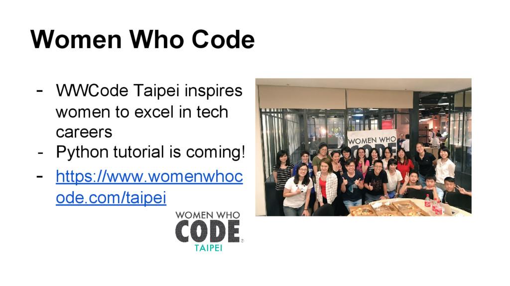 Women Who Code - WWCode Taipei inspires women t...