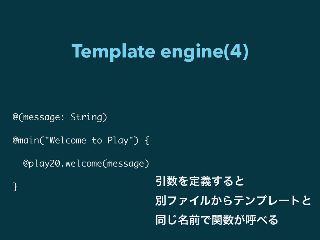 "Template engine(4) @(message: String) ! @main(""..."