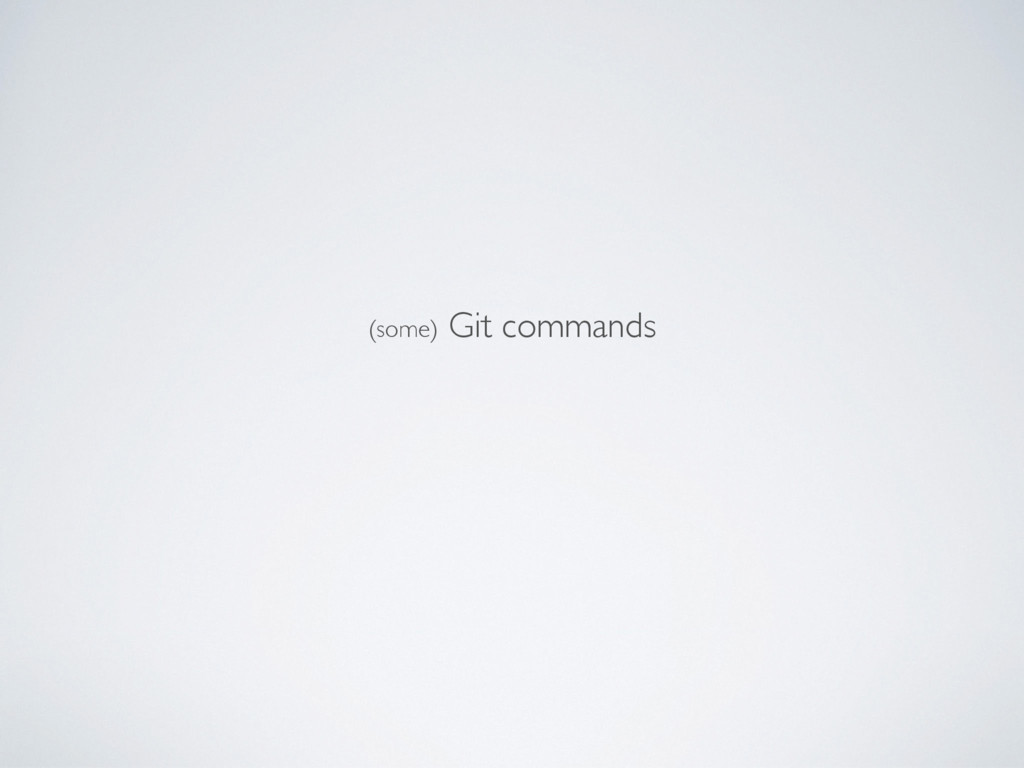 (some) Git commands