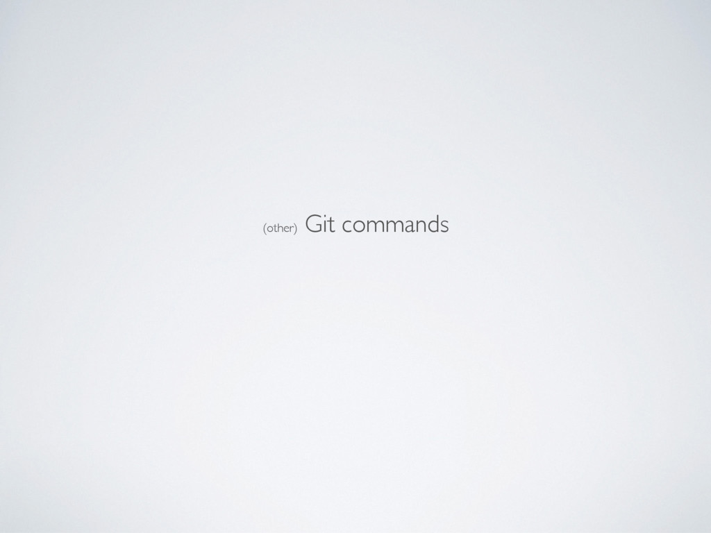(other) Git commands