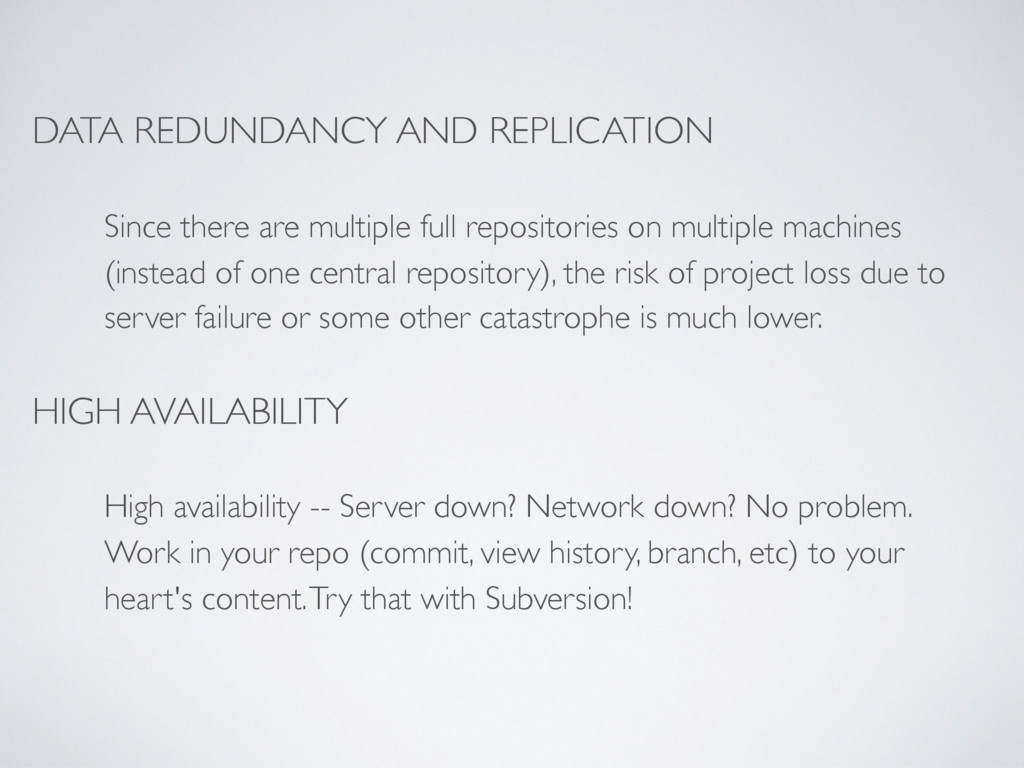 DATA REDUNDANCY AND REPLICATION Since there are...