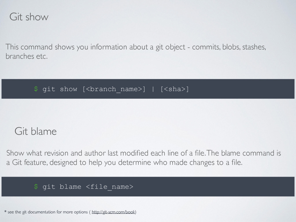 Git show This command shows you information abo...