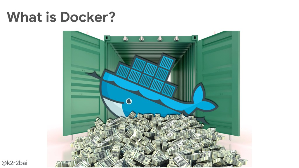 @k2r2bai What is Docker?