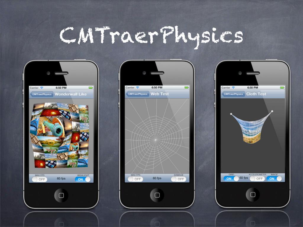 CMTraerPhysics