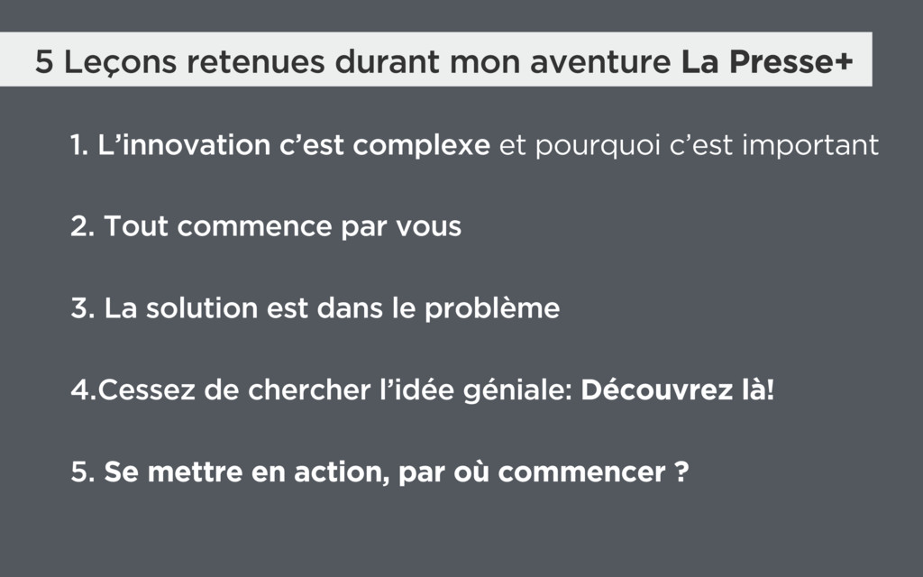 5 Leçons retenues durant mon aventure La Presse...