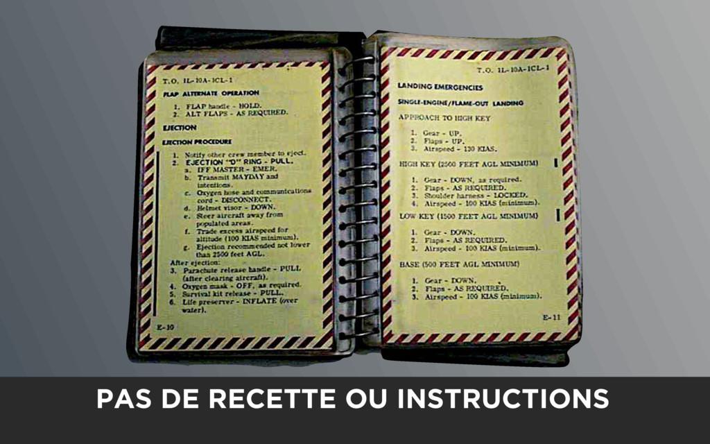 PAS DE RECETTE OU INSTRUCTIONS