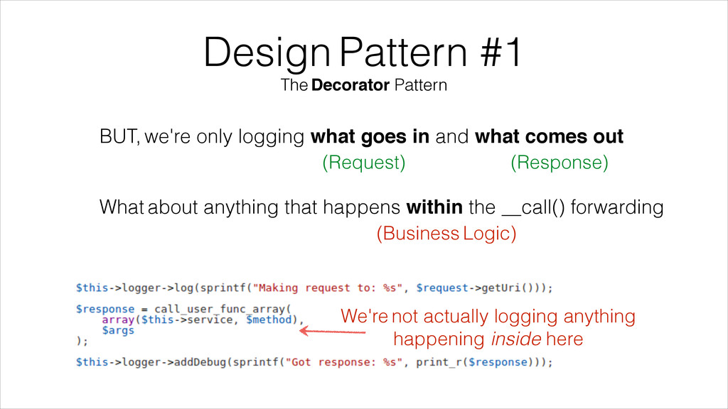 Design Pattern #1 The Decorator Pattern BUT, we...