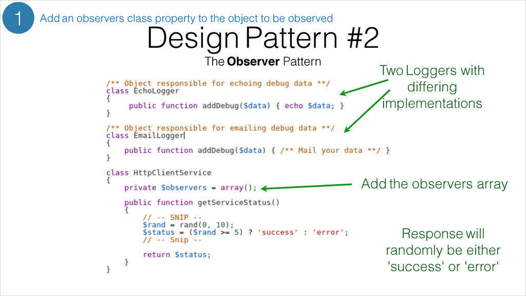 Design Pattern #2 The Observer Pattern 1 Add an...