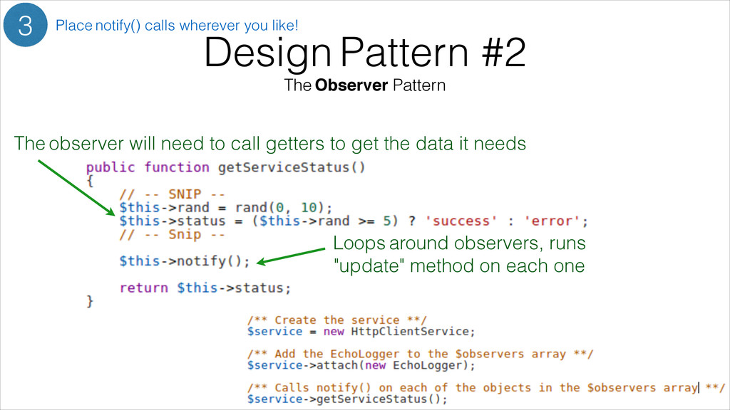 Design Pattern #2 The Observer Pattern 3 Place ...