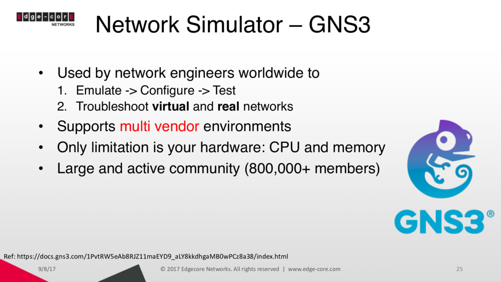 Network Simulator – GNS3 • Used by network engi...