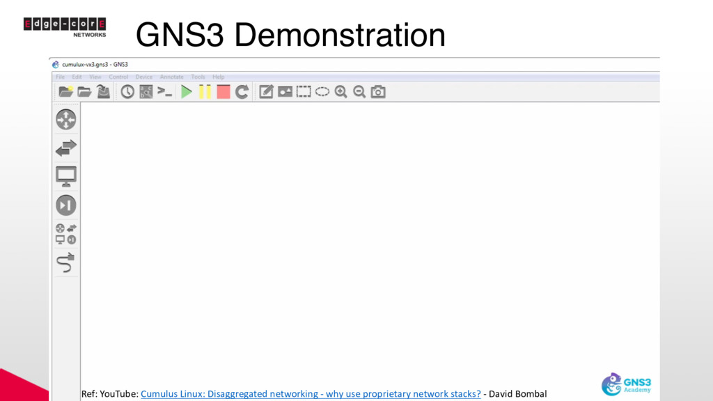 GNS3 Demonstration Ref: YouTube: Cumulus Linux:...