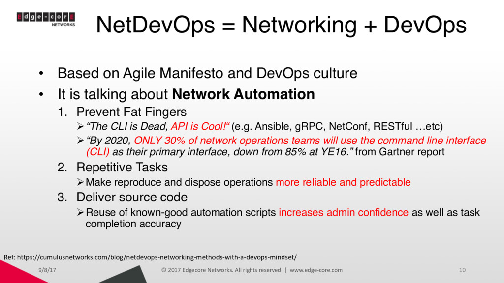 NetDevOps = Networking + DevOps • Based on Agil...