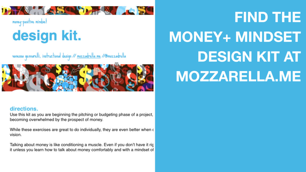 FIND THE MONEY+ MINDSET DESIGN KIT AT MOZZARELL...