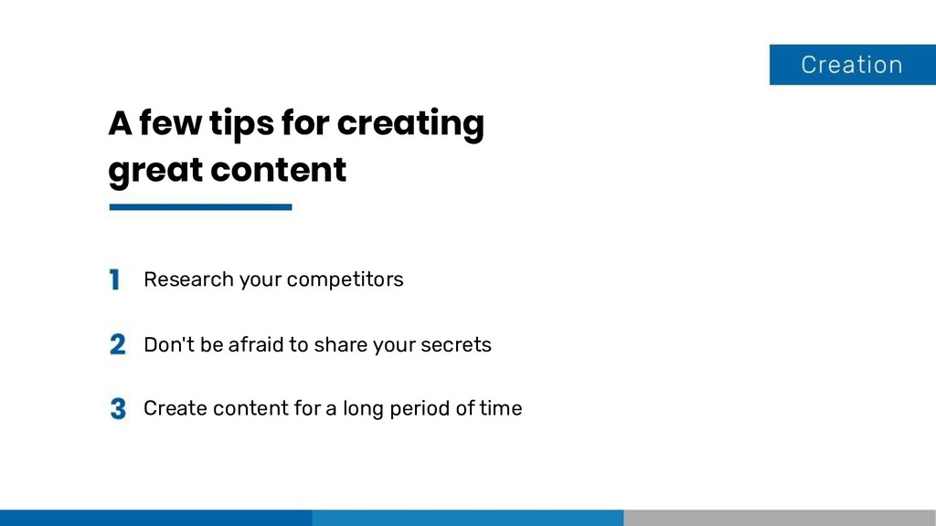 A few tips for creating great content Research ...