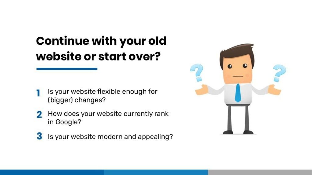 Continue with your old website or start over? I...