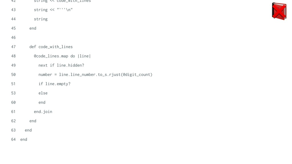 """42 string << code_with_lines   43 string << """"``..."""