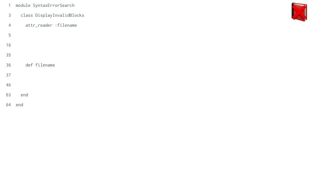 📕 ❌ 1 module SyntaxErrorSearch   3 class Displa...