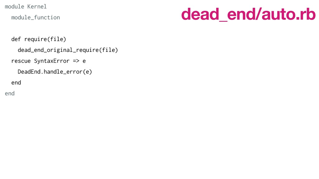 module Kernel   module_function   def require(f...