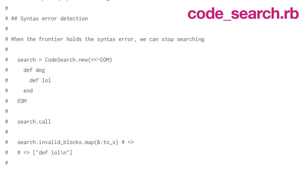 #   # ## Syntax error detection   #   # When ...