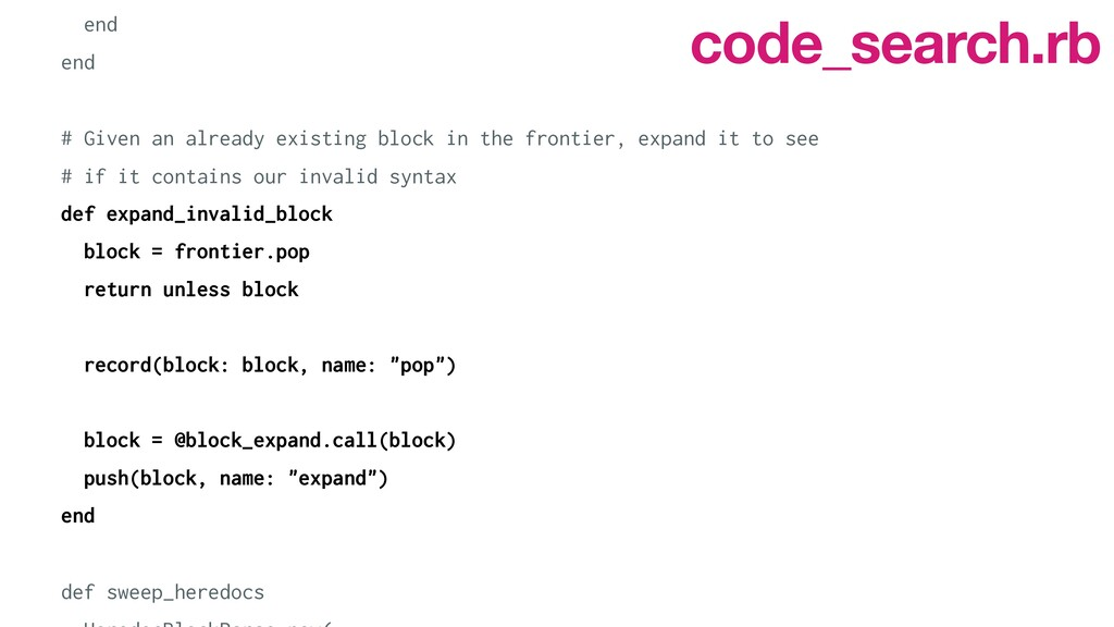 end   end   # Given an already existing block...