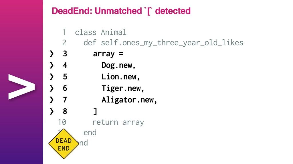 > 1 class Animal   2 def self.ones_my_three_yea...
