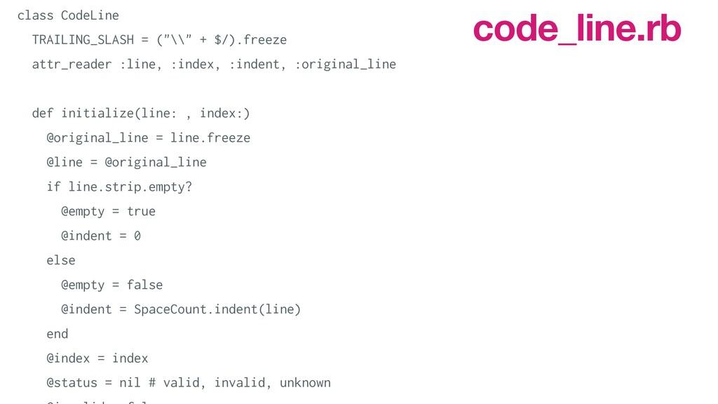 code_line.rb   class CodeLine   TRAILING_SLASH ...