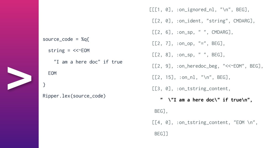 "> source_code = %q{   string = <<~EOM   ""I am a..."
