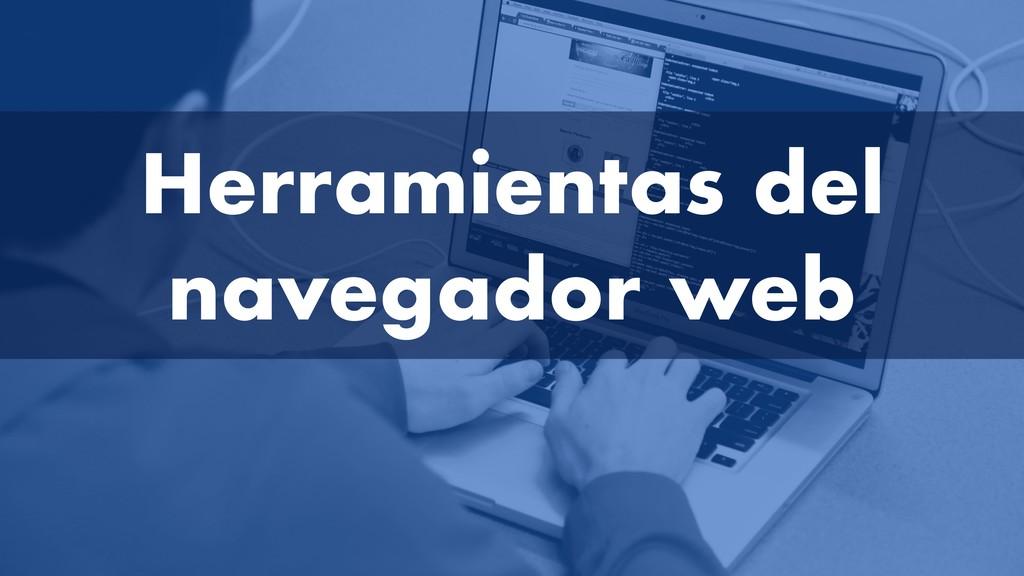 Herramientas del navegador web
