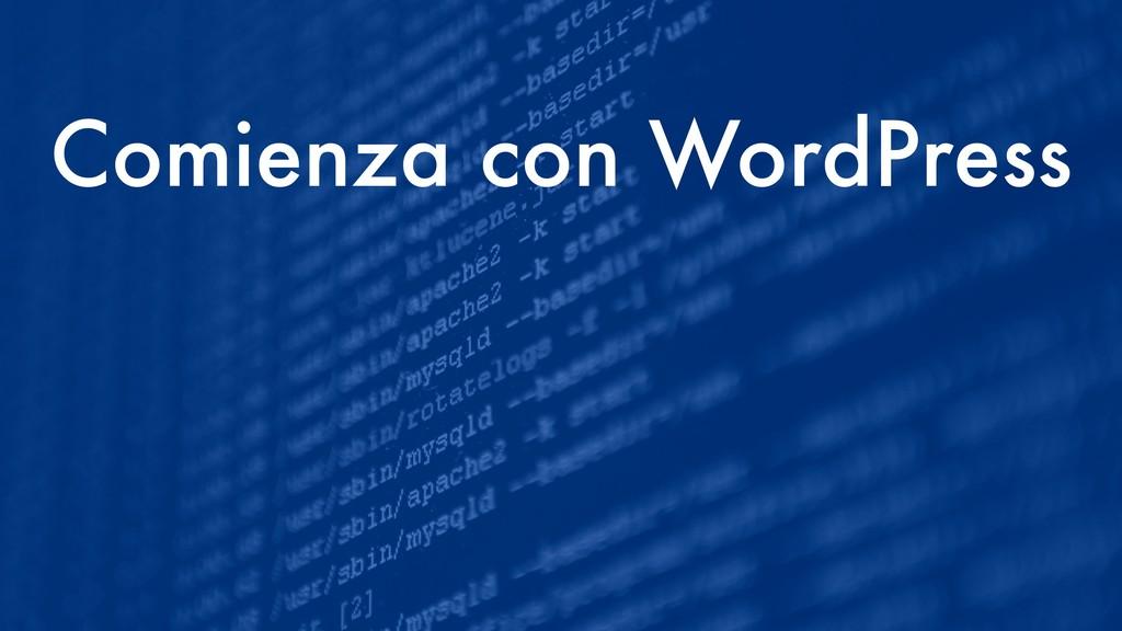 Comienza con WordPress