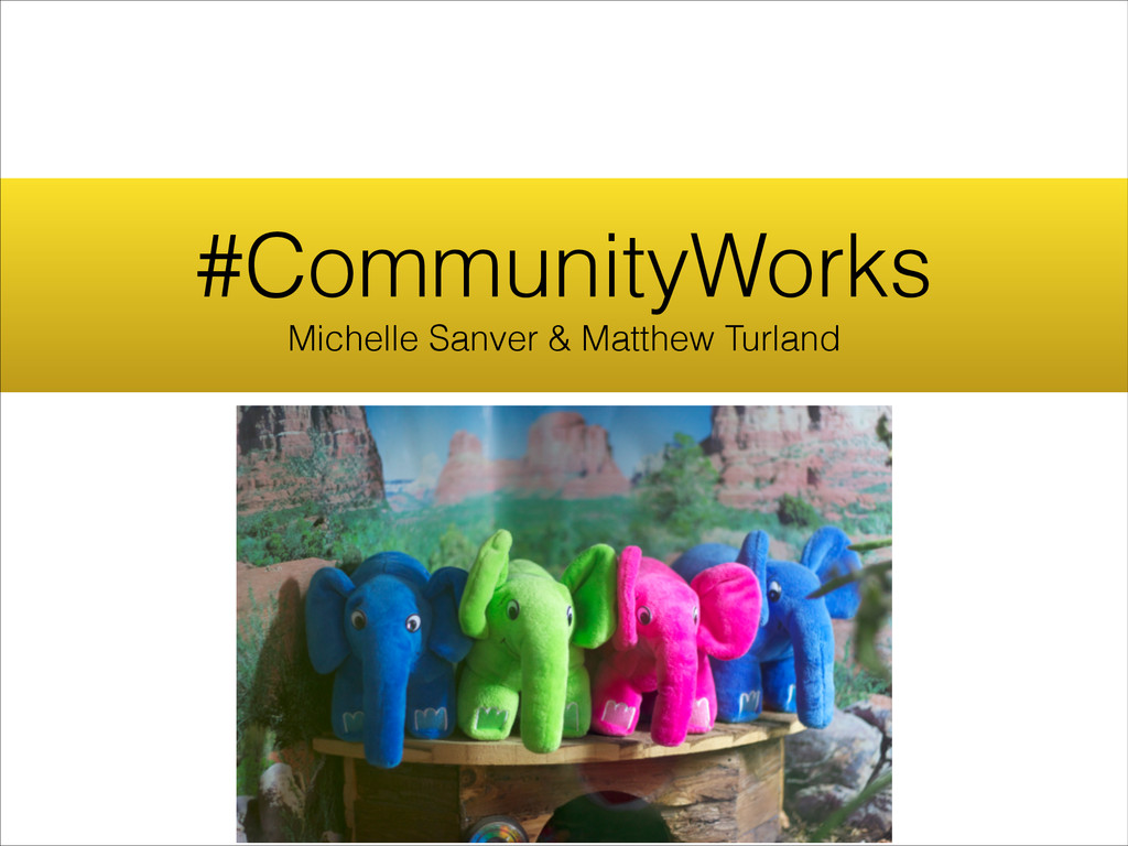 #CommunityWorks Michelle Sanver & Matthew Turla...
