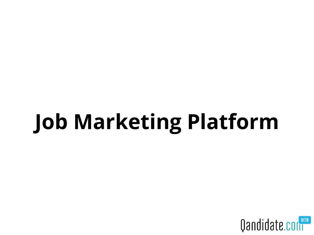 Job Marketing Platform