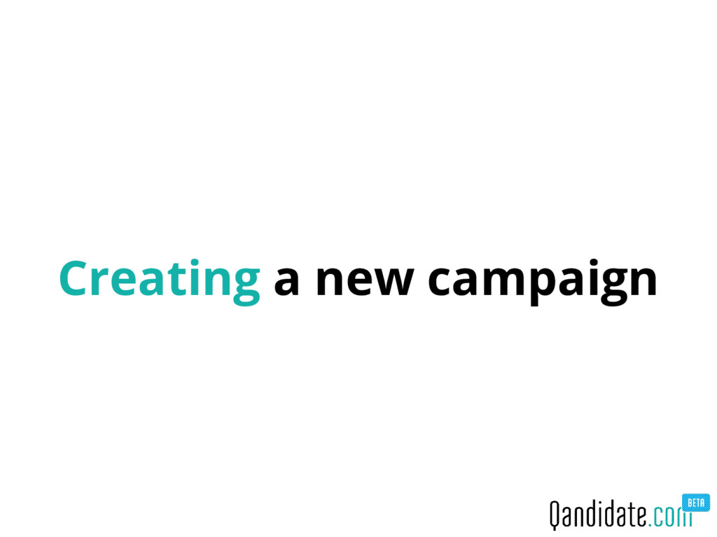 Creating a new campaign